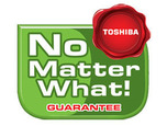 "Toshiba ПРОМОЦИЯ ""NO MATTER WHAT GUARANTEE"""